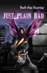 Bad-Ass Faeries 2: Just Plain Bad - Original Version