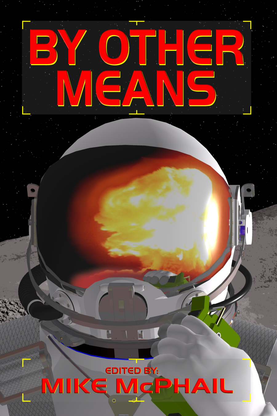 By Other Means - Defending The Future Book 3